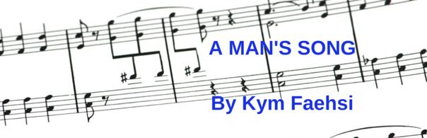 A man's song