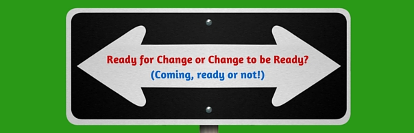 Ready for Change or Change to be Ready - blog